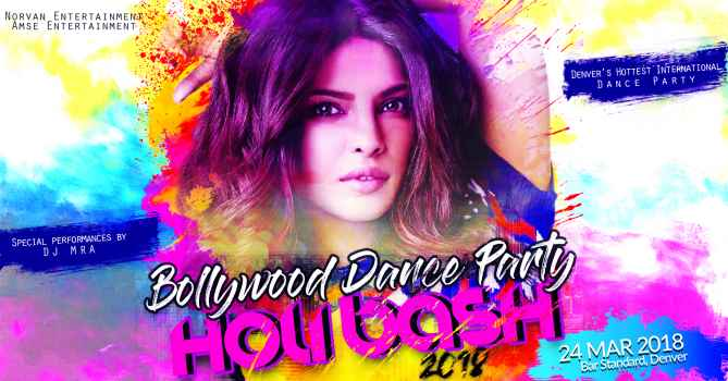 Bollywood Dance Party - Holi Bash 2018
