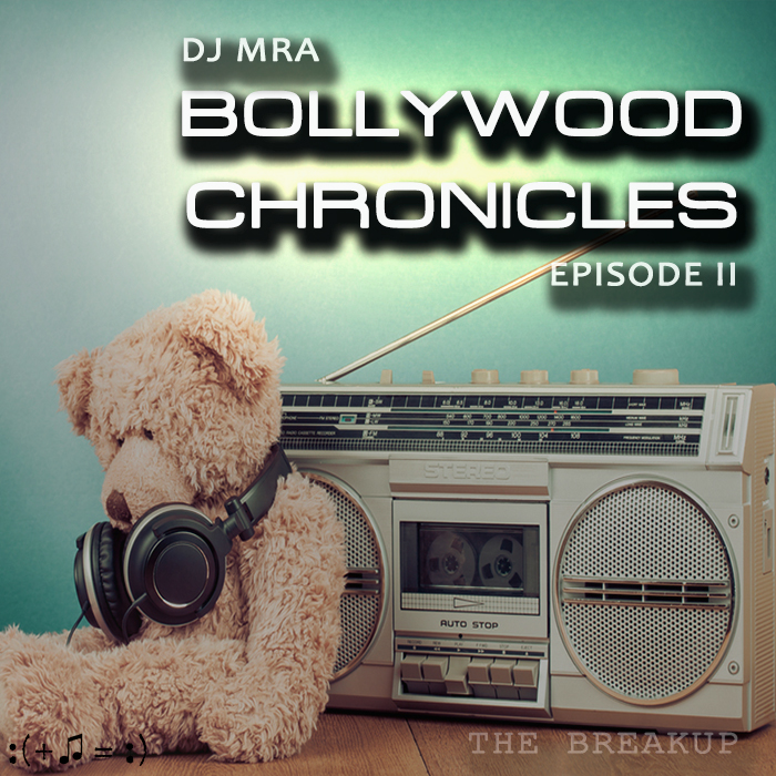 Bollywood Chronicles E2 - The Breakup