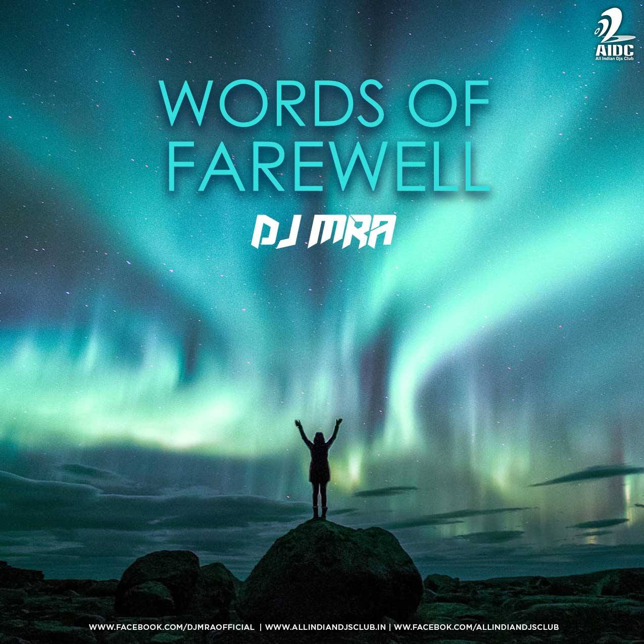 Words of Farewell (DJ MRA Original Mix)