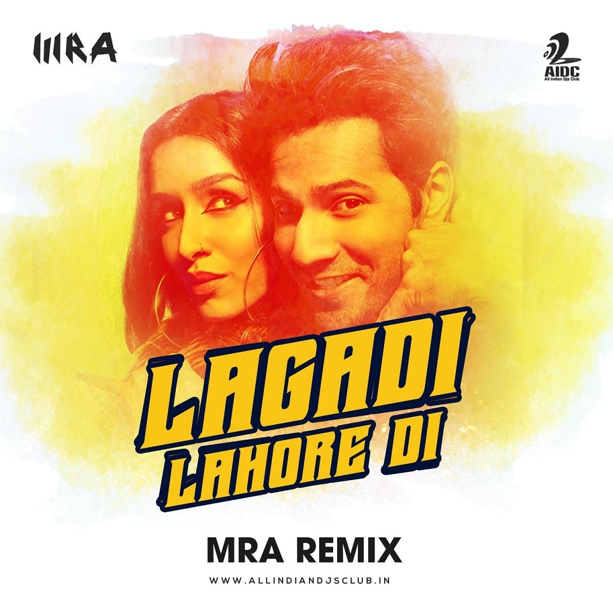 Lagadi Lahore Di (MRA Remix)